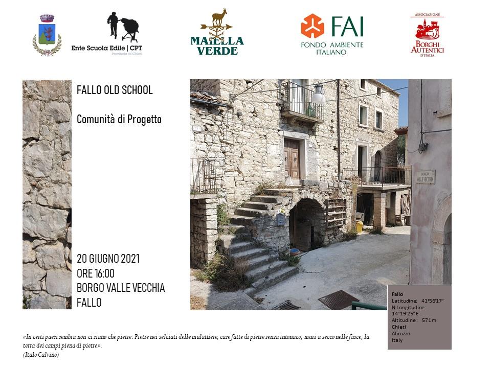 """Borgo Valle Vecchia – Comune di Fallo (CH): presentazione del progetto """"Fallo Old School"""" in occasione del FAI Day"""